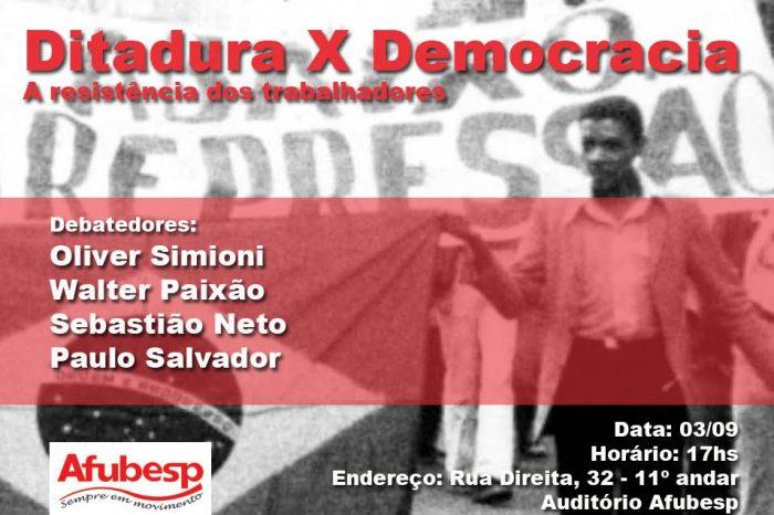 Afubesp realiza debate sobre ditadura e democracia em 3/09. Participe!