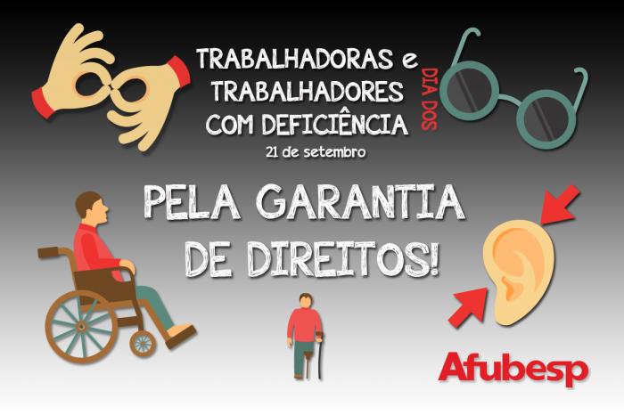 Dia de luta da Pessoa com Deficiência por inclusão e respeito