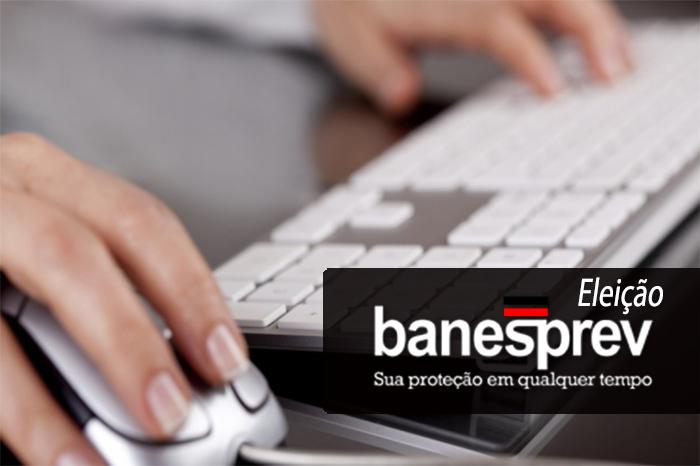 Banesprev: eleição dos Comitês Gestores ocorre a partir do dia 6 de fevereiro