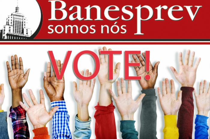 Votação para os comitês gestores do Banesprev termina hoje às 23h59. Corra e vote pela internet!