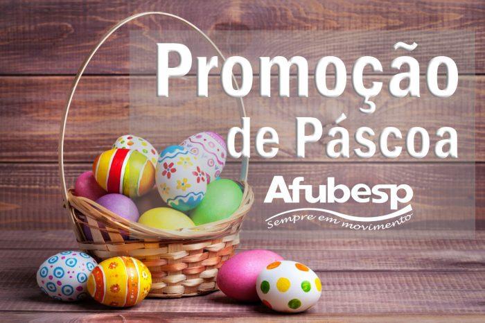 Promoção de Páscoa na Afubesp de 15 a 18 de abril