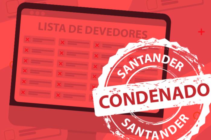 Santander condenado por sujar nome de milhares de clientes