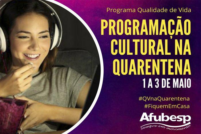 #QVnaQuarentena | Programação cultural para curtir em casa