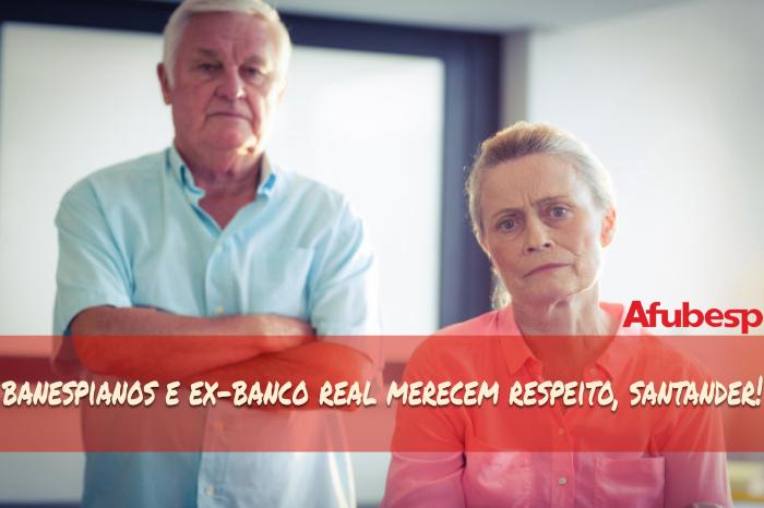Associações pedem retratação formal do diretor do Santander que chamou trabalhadores banespianos e ex-Real de 'oportunistas'