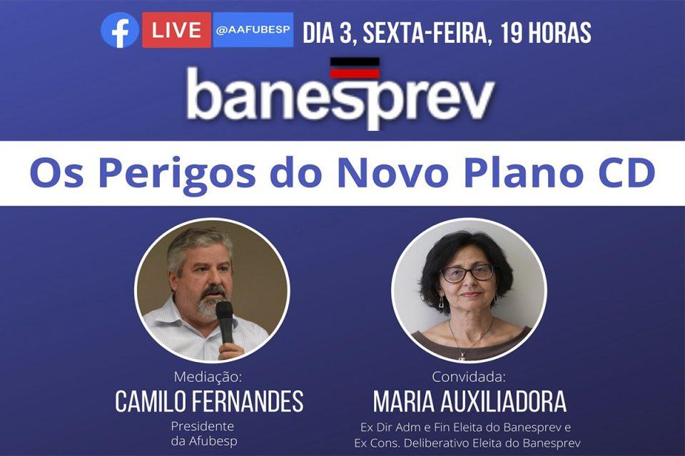 Banesprev: Não perca live sobre os perigos do novo Plano CD!
