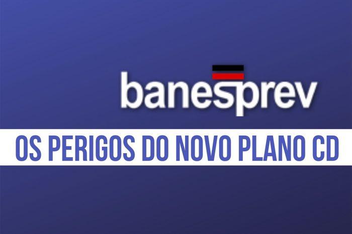 Live - Banesprev: Os perigos do novo Plano CD