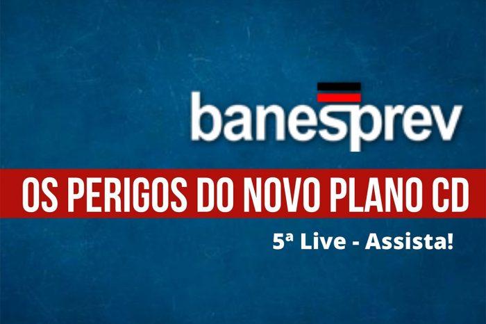 Assista a quinta live sobre os perigos do novo Plano CD do Banesprev