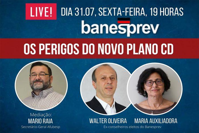 Banesprev: Afubesp realiza quinta live sobre os perigos do Plano CD na sexta 31
