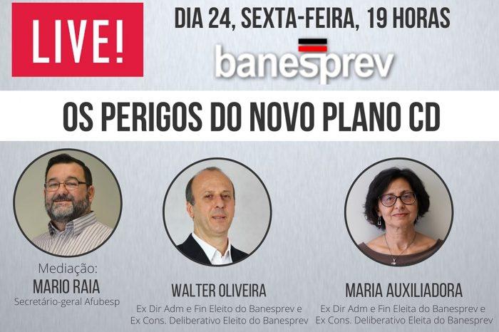 4ª Live - Banesprev: Os Perigos do Novo Plano CD acontece nesta sexta 24