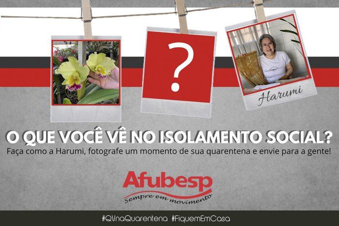 Afubesp convida associados a registrarem momentos da quarentena