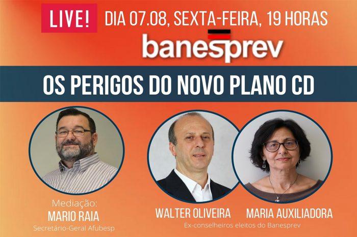 Banesprev - Debate sobre os perigos do Plano CD continua no mês de agosto