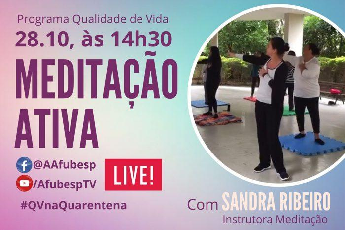 #QVnaQuarentena - Aprenda a fazer meditação ativa nesta quarta