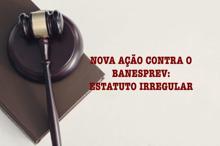 Banesprev: Afubesp ajuíza nova ação, desta vez contra a alteração no Estatuto