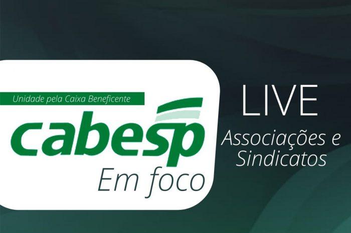 'Cabesp em foco': Acompanhe live das associações e sindicatos na próxima terça-feira (16)