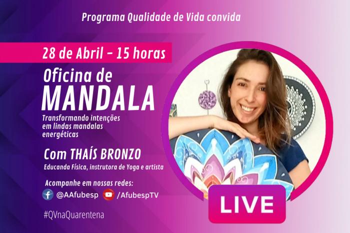 #QVnaQuarentena - Oficina de Mandala marca um ano de projeto