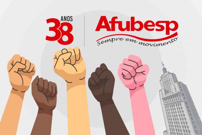 #Afubesp38Anos: Associação segue firme e atuante na defesa dos direitos